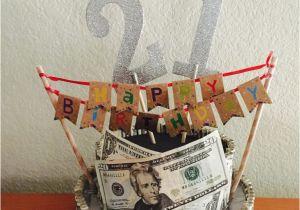 Birthday Gifts for Him with No Money 21st Birthday Money Cake Crafty Gifts Pinterest