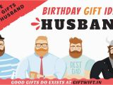 Birthday Gifts for Husband Ideas India 28 Best Birthday Gifts for Husband In India that Will Make