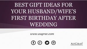 Birthday Gifts for Husband In Sydney Best Gift Ideas for Your Husband Wife S First Birthday
