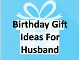 Birthday Gifts for Husband Under 500 Awesome Gift Ideas Find the Right Gift Here