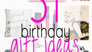 Birthday Gifts Idea for Her 31 Birthday Gift Ideas for Her Citizens Of Beauty