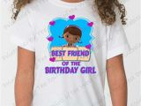 Birthday Girl and Friends Shirts Best Friend Of the Birthday Girl Doc Mcstuffins Shirt Iron On