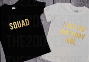 Birthday Girl and Squad Shirts Birthday Girl Squad Shirts