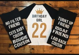 Birthday Girl and Squad Shirts Birthday Squad Shirts Birthday Girl 21st Birthday Birthday