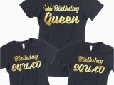 Birthday Girl and Squad Shirts Birthday Tshirt Birthday Queen Squad Lady Tee Shirt