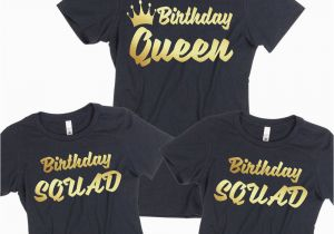 Birthday Girl and Squad Shirts Birthday Tshirt Birthday Queen Squad Lady Tee Shirt