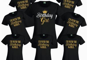 Birthday Girl and Squad Shirts Personalised Birthday Girl Squad T Shirt Ladies Female