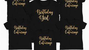 Birthday Girl Group Shirts Birthday Entourage Shirt Birthday Girl Shirt Birthday