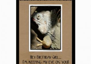 Birthday Girl Jokes Hey Birthday Girl Iguana Humor Cards Zazzle