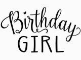 Birthday Girl Logo Birthday Girl Design Only Morgan Mae Co