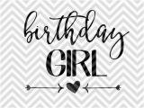 Birthday Girl Logo Birthday Girl Svg and Dxf Cut File Pdf by Kristinamandadesigns