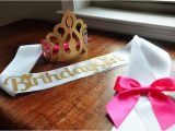 Birthday Girl Sash and Crown Birthday Crown and Sash Set Handcrafted In 2 3 Business