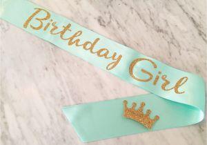 Birthday Girl Sash and Crown Birthday Sash Birthday Girl Sash Mint and Gold Glitter