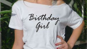 Birthday Girl Shirt for Adults Birthday Girl T Shirt Birthday Tee Gift Idea Women top Adult