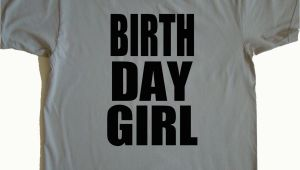 Birthday Girl T Shirt Adults Kitchen Dining
