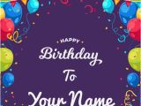 Birthday Greeting Card with Name and Photo Write Your Name On Birthday Cards