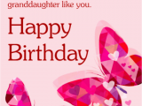 Birthday Greeting Cards for Granddaughter 36 butterfly Birthday Wishes