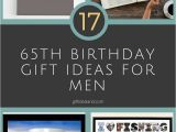 Birthday Ideas for 65 Man 10 Spectacular 65th Birthday Gift Ideas for Dad 2019