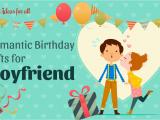 Birthday Ideas for Boyfriend Romantic 11 Romantic Birthday Gifts Your Boyfriend Actually Wants