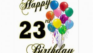 Birthday Ideas for Him 23rd Happy 23rd Birthday Gifts with Balloons Zazzle