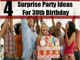 Birthday Ideas for Husband Turning 30 Four Surprise Party Ideas for 30th Birthday Celebration