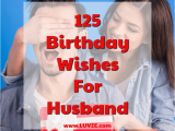 Birthday Ideas for Husband Turning 55 Inspirational Dear Husband Romantic Birthday Wishes for