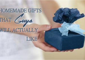 Birthday Ideas for Male Best Friend 8 Homemade Diy Gift Ideas that Guys Will Actually Like