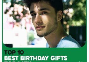 Birthday Ideas for Male Best Friend top 10 Best Birthday Gifts for Men Father Husband