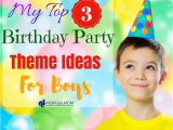 Birthday Invitation for 7 Years Old Boy My top 3 Birthday Party theme Ideas for Boys