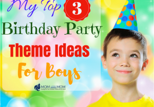 Birthday Invitation For 7 Years Old Boy My Top 3 Party Theme Ideas Boys