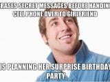 Birthday Meme for Girlfriends Misunderstood Douchebag 39 S Secret Text Messages Adviceanimals