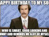 Birthday Meme for son Ron Burgundy Meme Imgflip