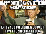 Birthday Meme for Yourself Happy Birthday Sweetie Shay Stuckey Enjoy Yourself
