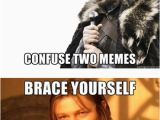 Birthday Meme for Yourself One Does Not Simply Confuse Two Memes Brace Yourself