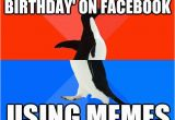 Birthday Memes for Boyfriend Tells Boyfriend 39 Happy Birthday 39 On Facebook Using Memes