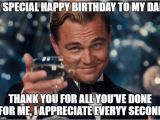 Birthday Memes for Dad Cheers to My Dad 39 S 45 Birthday today Imgflip