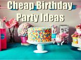 Birthday Party Decorating Ideas On A Budget 20 Cheap Inexpensive Birthday Party Ideas for Low Budgets