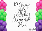Birthday Party Decorating Ideas On A Budget Cheap Birthday Decorations Diy Cool Braesd Com