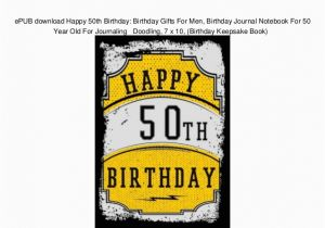 Birthday Present for 50 Years Old Man Epub Download Happy 50th Birthday Birthday Gifts for Men