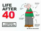 Birthday Present for Man Turning 40 9780953930364 Ean Life after 40 A Survival Guide for