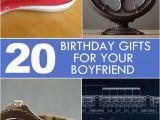 Birthday Present Ideas for Boyfriend 20th Birthday Gifts for Boyfriend What to Get Him On His Day