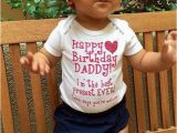 Birthday Presents for Daddy From Baby Happy Birthday Daddy Baby Onesie by Divinelittles On Etsy