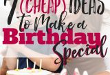 Birthday Presents for Him On A Budget 7 Cheap Ideas to Make A Birthday Special Busy Budgeter