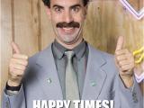 Borat Birthday Card Great Success Borat Birthday Birthday Memes Pinterest