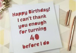 Boyfriend 40th Birthday Card the 25 Best Husband Birthday Cards Ideas On Pinterest