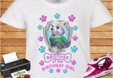 Brother Of the Birthday Girl Shirt Brother Of the Birthday Girl T Shirt Paw Patrol Everest