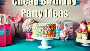 Cheap 40th Birthday Decorations 7 Cheap Birthday Party Ideas for Low Budgets Birthday