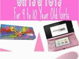 Christmas Gift Ideas for 10 Year Old Birthday Girl Best 25 Christmas Presents for 10 Year Old Girls Ideas On