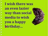 Clever Happy Birthday Quotes Funny Ways to Say Happy Birthday On Facebook Words Of
