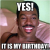 Coming to America Birthday Meme Yes It is My Birthday